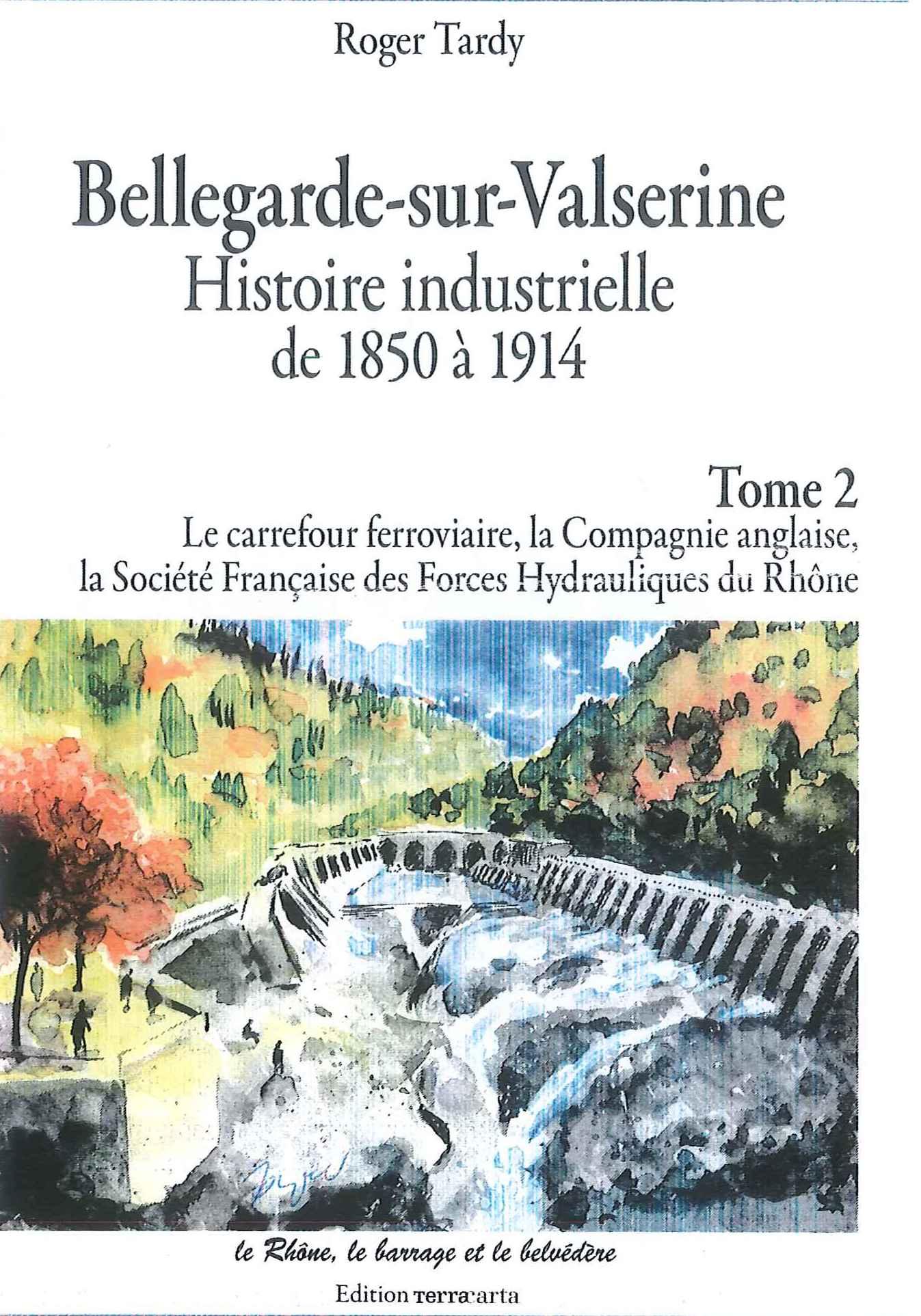 Bellegarde Histoire industrielle Tardy